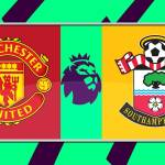 Watch Live: Manchester United Vs Southampton (Stream Now)
