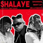 MP3: Sugarbana Ft Barry Jhay x Bella Shmurda – Shalaye