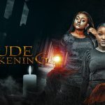 DOWNLOAD: Rude Awakening – Nollywood Movie