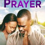 Movie: One Last Prayer (2020)
