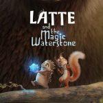 Movie: Latte & the Magic Waterstone (2019)