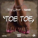 Krizbeatz Ft. Tekno Toe Toe mp3 download
