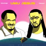 MP3: Prophet Odumeje ft. Flavour – Umu Jesus