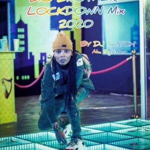 DJ Switch Big Brother Naija Lockdown Mix 2020 mp3