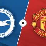 STREAM LIVE: Brighton Vs Manchester United [Watch Now] CARABAO CUP 2020/2021