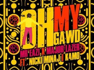 Mr Eazi & Major Lazer ft. Nicki Minaj & K4mo Oh My Gawd