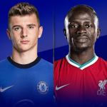 STREAM LIVE: Chelsea Vs Liverpool [Watch Now] Premier League 2020/2021