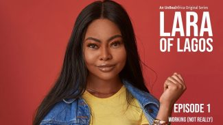 DOWNLOAD: Lara Of Lagos Season 1 Episode 1 – 12 (Short Series)