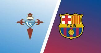 STREAM LIVE: Celta Vigo Vs Barcelona [Watch Now] LA LIGA 2020/2021