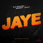 Barry Jhay – Jaye
