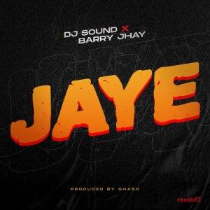 Barry Jhay – Jaye