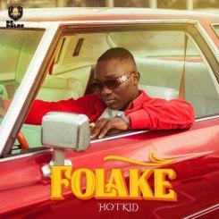 MP3: Hotkid – Folake