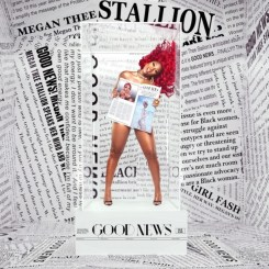ALBUM: Megan Thee Stallion – Good News (Zip File)