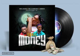 MP3: Small Baddo Ft. Bella Shmurda & Limerick – Small Money