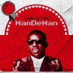 MP3: Small Doctor – Mandeman