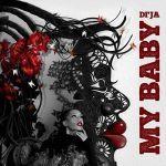 MP3: Di'Ja – My Baby