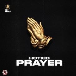 MP3: HotKid – Prayer