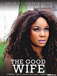 DOWNLOAD: The Good Wife – Nollywood Movie