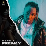 MP3: Hotkid – Freaky