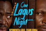 [Movie] One Lagos Night – Nollywood Movie
