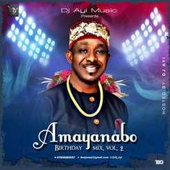 [Mixtape] DJ AYI – Latest Naija Birthday Mix