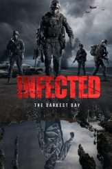 [Movie] Infected: The Darkest Day (2021) – Hollywood Movie | Mp4 Download