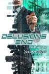 Delusions End: Breaking Free of the Matrix (2021) – Hollywood Movie