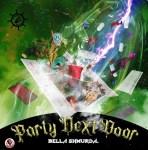 [Music] Bella Shmurda – The Party Next Door
