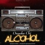 Onyeka Chi – Alcohol