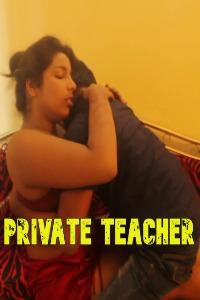+18 Movie Download: Private Teacher (2021)