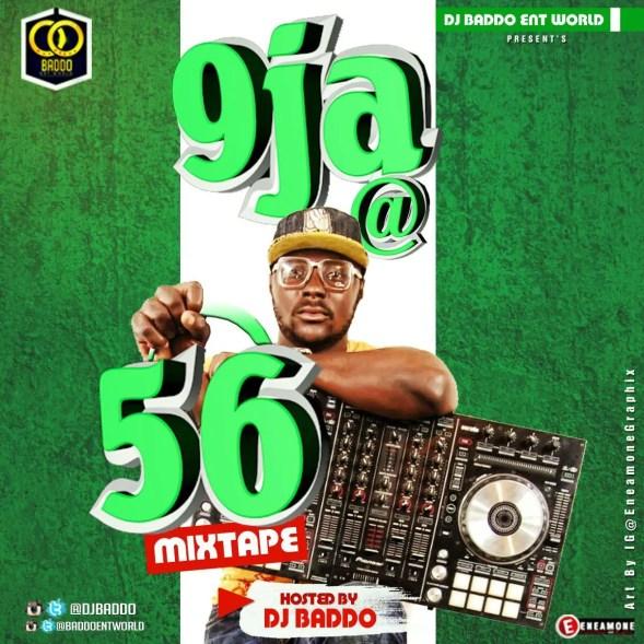 Dj Baddo - 9ja @56 [MixTape]