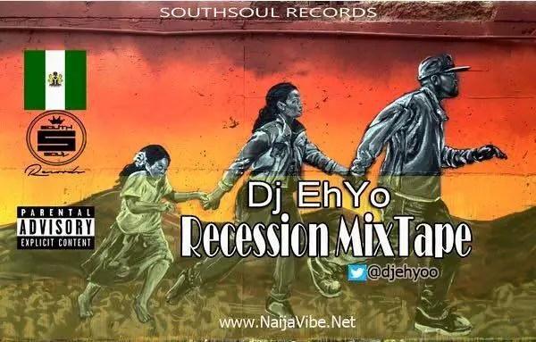 Dj Ehyo - Recession MixTape