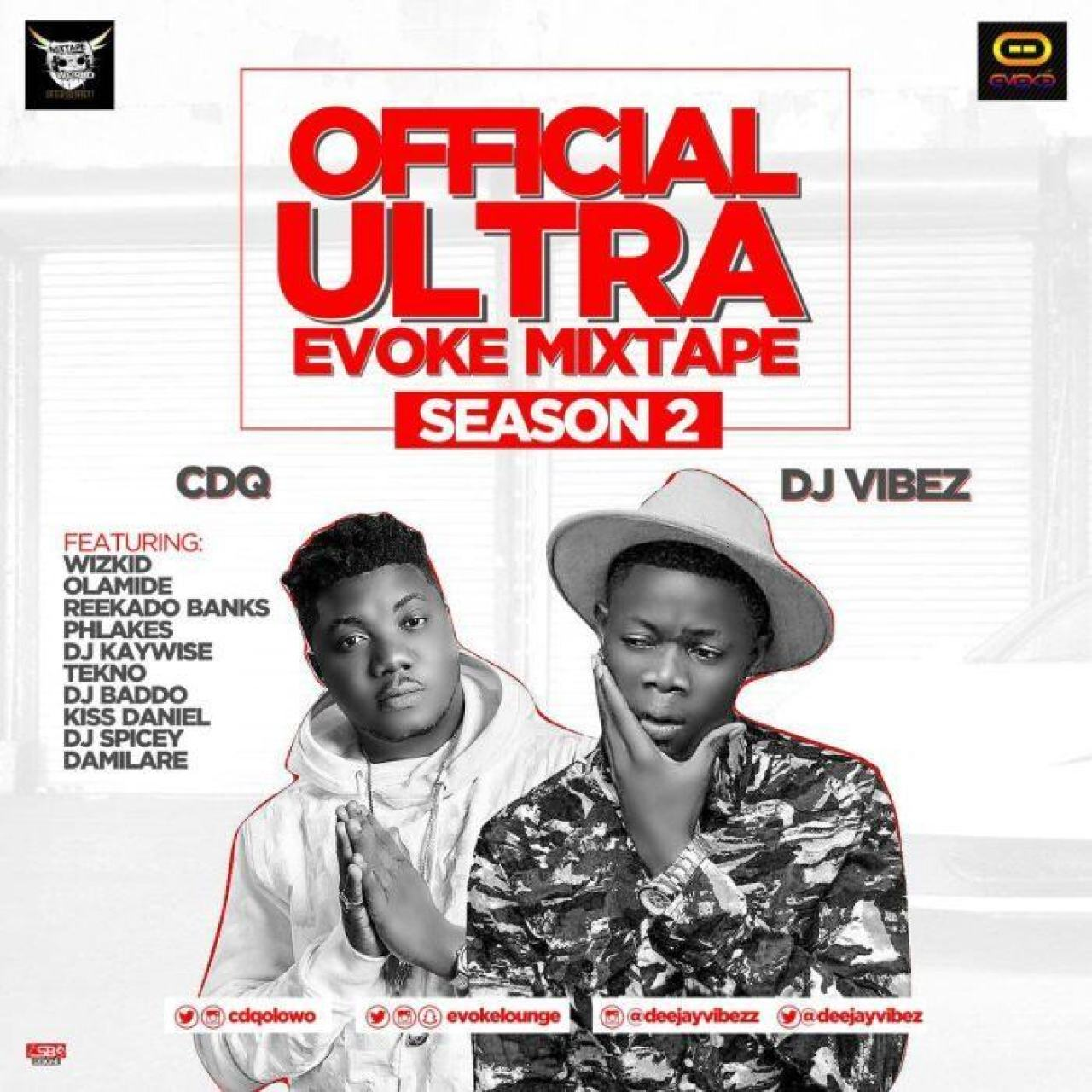 Dj Vibez - Ultra Evoke (Season Two) ft CDQ [MixTape]