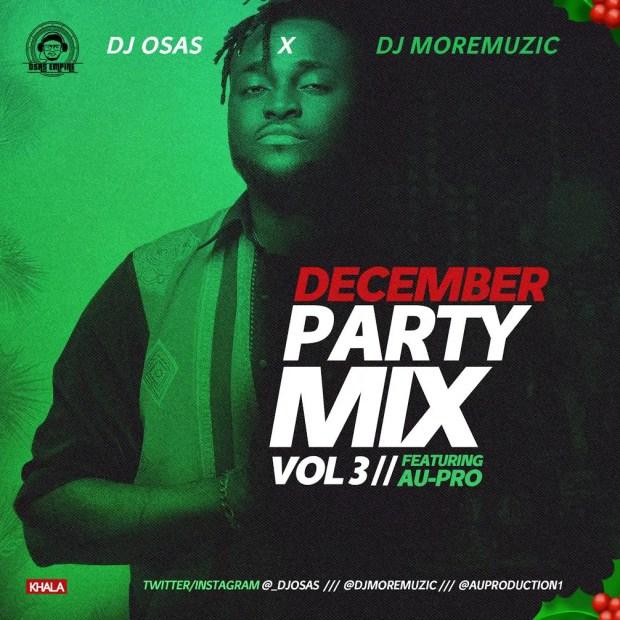 Dj OsAs & Dj MoreMuzic & AU-Pro - December Party [MixTape]