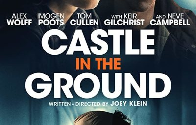 FULL MOVIE: Castle in the Ground (2019)