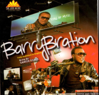 FULL ALBUM: King Saheed Osupa – Barry Bration