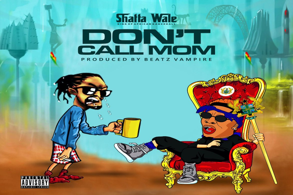 Shatta Wale – Don't Call Mom (Samini Diss)