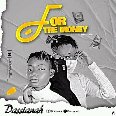 Dassianah – For The Money