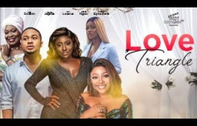 DOWNLOAD Love Triangle – 2021 Nollywood Movie