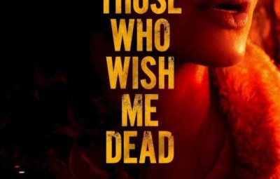 FULL MOVIE: Those Who Wish Me Dead (2021)