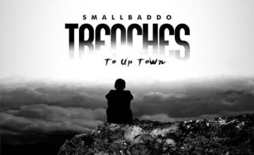 Small BADDO – Trenches (To Up Town)