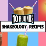 Try These Knockout 10 Rounds Shakes!