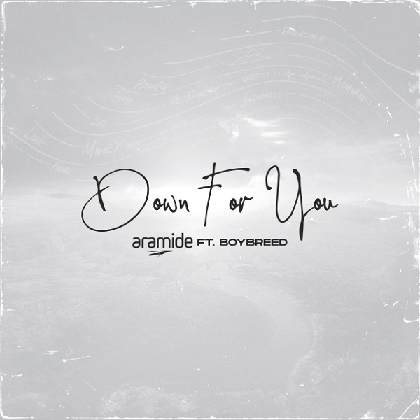 Mp3 download: Aramide - Down For You ft. Boybreed