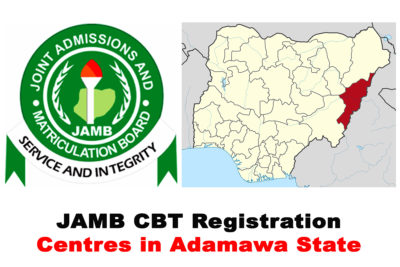 JAMB Accredited/Approved CBT Registration Centres in Adamawa State 2021