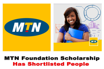 2020 MTN Foundation Scholarship Has Shortlisted People