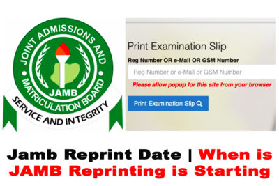 JAMB Reprint Date 2020 | Know When JAMB Reprinting is Starting