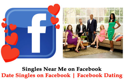 Singles Near Me on Facebook - How to Find Single Men and Women on Facebook