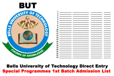 Bells University of Technology (BUT) Direct Entry Special Programmes 1st Batch Admission List for 2020/2021 Academic Session