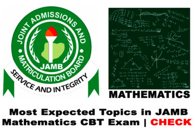 Most Expected Topics in 2021 JAMB Mathematics CBT Exam | CHECK NOW