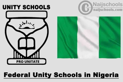 Full List of Accredited Federal Unity Schools in Nigeria and their Various Locations